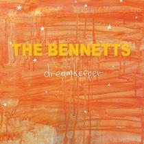 The Bennetts - Dreamkeeper
