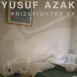 Prizefighter EP by Yusuf Azak