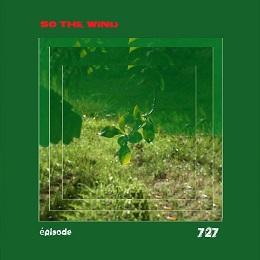 s727 - episode 727